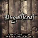 Rochester Mills Magnificent - Bourbon Barrel Aged Imperial Milk Stout beer