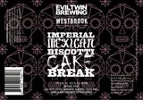 Westbrook/Evil Twin Imperial Mexican Biscotti Cake Break Beer