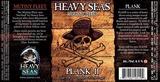 Heavy Seas Plank II beer
