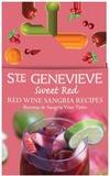 Ste. Genevieve Sweet Red wine