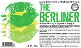Round Guys BerlinerWeisster Beer