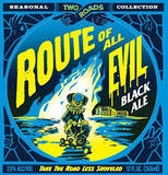 Two Roads Route Of All Evil Black Ale Beer