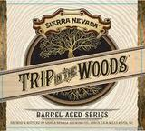 Sierra Nevada Trip in the Woods Biere de Garde Beer