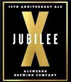 Alewerks Jubliee X beer
