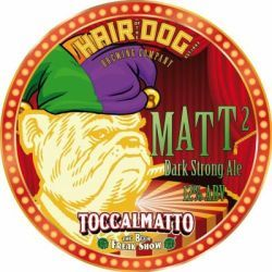 Toccalmatto / Hair Of The Dog Matt² Beer