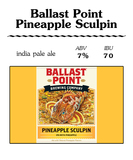 Ballast Point Sculpin IPA Pineapple Beer