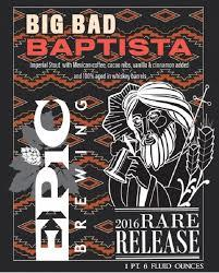 Epic Big Bad Baptista Mexican Coffee beer Label Full Size