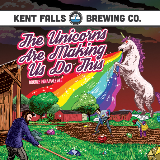 Kent Falls The Unicorns Are Making Us Do This beer Label Full Size