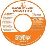 Sly Fox Macht Schnell Kolsch Beer