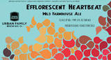 Urban Family Efflorescent Heartbeat Beer