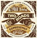 2 ROADS ESPRESSWAY Beer