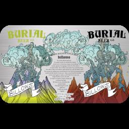 Burial Billows Beer