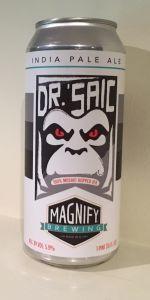 Magnify Rock Me Dr. 'Saic Beer