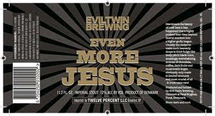 Evil Twin Even More Jesus beer Label Full Size