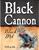 Mini heavy seas double black cannon