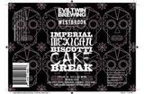 Westbrook/Evil Twin Imp Mexican Cake Break Beer