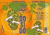 No Worries - Do-Si-Do IPA (Do Si Do IPA) beer