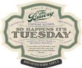 Bruery Just So Happens It's Tuesday beer