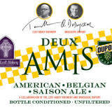 Dupont and Lost Abbey Deux Amis Beer