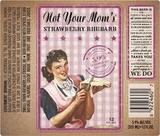 Small Town Not Your Mother's Strawberry Rhubarb Beer