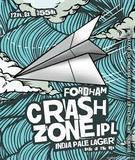 Fordham Crash Zone IPL beer