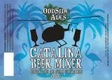 Odd Side Catalina Beer Mixer beer