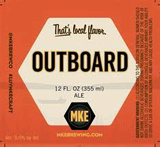Milwaukee Outboard beer