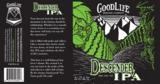 GoodLife Descender IPA beer