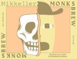 Mikkeller Monk's Brew Bourbon Barrel beer