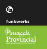 Funkwerks Pineapple Provincial beer