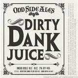 Odd Side Dirty Dank Juice Beer