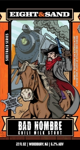 Eight & Sand Bad Hombre beer Label Full Size