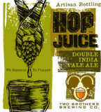 Two Brothers Hop Juice IPA Dry Hopped beer