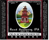 Old Schoolhouse Ruud Awakening IPA Beer
