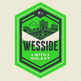 Long Live Wesside w/ Galaxy Beer
