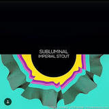 Stillwater / Buxton Subluminal Imperial Stout beer
