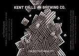 Kent Falls Objective Reality Beer