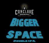 Conclave Bigger Space beer