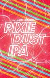 Sloop Pixie Dust beer