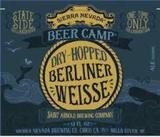 Sierra Nevada/Saint Arnold Dry Hopped Berliner Weisse Beer