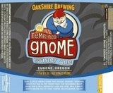 Oakshire Ill Tempered Gnome beer