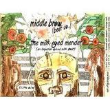 Middle Brow The Milk-Eyed Mender beer