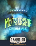 Traditions Mothership beer
