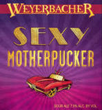 Weyerbacher Sexy Motherpucker Sour Ale Beer