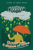 Grand Armory Clowdy With A Chance Of Hops Beer