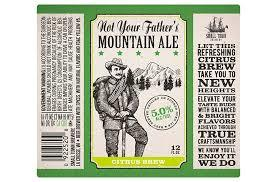 Small Town Not Your Father's Mountain beer Label Full Size