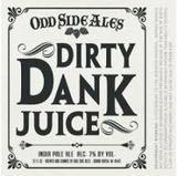 Odd Side Dirty Dank Juice Pineapple Beer