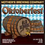 Mother's Old School Oktoberfest beer