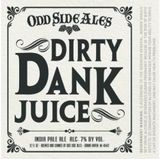 Odd Side Ales Mosaic Dank Juice Beer