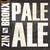 Mini bronx brewery bronx pale ale aged in zinfandel oak barrel